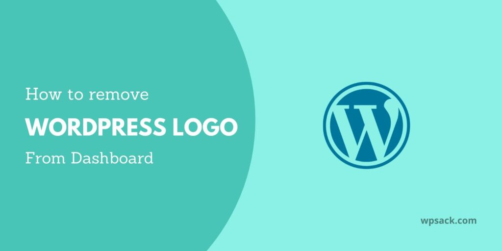 Featured image for removing WordPress logo/icon from WordPress admin panel or WP dashboard