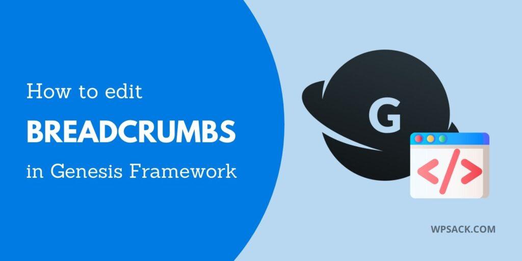 Featured image for how to edit breadcrumbs in genesis framework wordpress